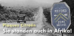 Auch in Afrika standen Plaques Citroën - Jetzt bei garage2cv.de