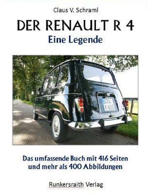 Der Renault R4 - Eine Legende ist das erste deutschsprachige Buch zum R4. Bild: Runkersraith Verlag