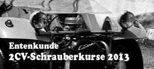 entenkunde-2cv-schrauberkurse-2013