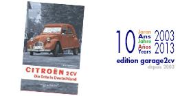 10_jahre_edition_garage2cv_die_ente_in_deutschland