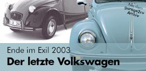 2003 der letzte volkswagen