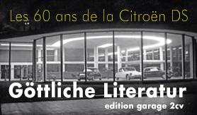 60 Jahre Citroën DS: Göttliche Literatur bei edition.garage2cv.de