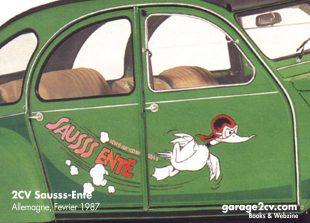 """""""In der Spezies der Enten nimmt die sog. Sausss-Ente einen besonderen Rang ein. Man erkennt sie äußerlich an ihrer frischen grünen Farbe und an dem lustigen Dekor. Was sie mit den übrigen Enten verbindet, ist ihr robuster Zweizylinder-Motor, der ihr zu knappen 110 km pro Flugstunde verhilft."""" Aus einem Citroën-Werbeblatt vom Februar 1987."""