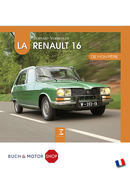 La Renault 16 de mon pere