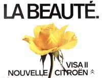 La beauté - VISA II. Nouvelle Citroën. Werbung 1981.