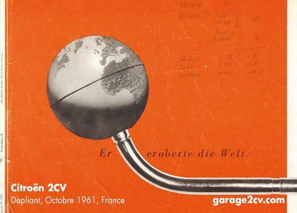 "1961: Il a conquis le monde / Er eroberte die Welt: Publicité 2CV allemande / 2CV Werbung (1960) dans l'ouvrage / aus dem Buch ""Citroën 2CV - Die Ente in Deutschland"" - Disponible chez / erhältlich bei: https://edition.garage2cv.de/"