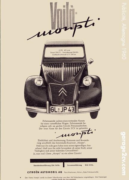 """Voilà: Monpti: Der Name """"Monpti"""" entspricht zwar dem Zeitgeist der frühen Sechziger, als deutscher Name für den 2CV kann er sich aber nicht durchsetzen - zumal auch Citroën in Paris ein Veto einlegt. Publicité 2CV allemande / 2CV Werbung (1960) dans l'ouvrage / aus dem Buch """"Citroën 2CV - Die Ente in Deutschland"""" - Disponible chez / erhältlich bei: https://edition.garage2cv.de/"""