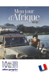 Mon tour d'Afrique en 2CV Citroën erhältlich bei/disponible chez edition.garage2cv.de