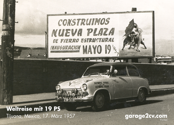 Abstecher nach Mexiko: Wolfram Blocks Lloyd am 17. März 1957 in Tijuana. Bild: Wolfram Block / Archiv garage2cv
