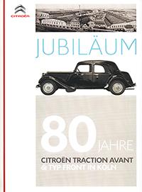 Zum Jubiläum des einst in Köln produzierten Traction Avant gab Citroën dieses Faltblatt heraus.