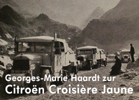 Georges-Marie Haardt zur Citroën Croisière jaune - Jetzt bei garage 2cv.de