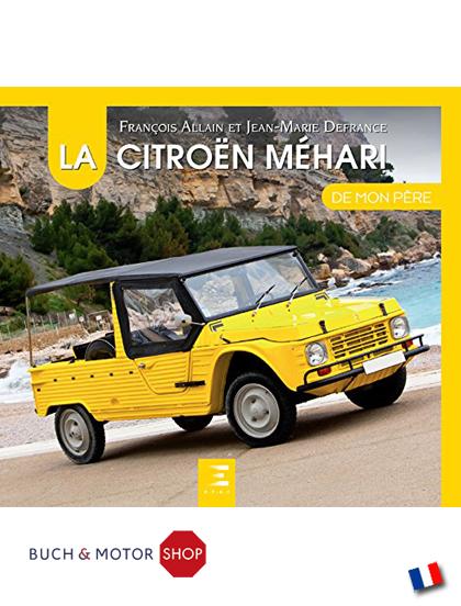 La Citroën Méhari de mon pere