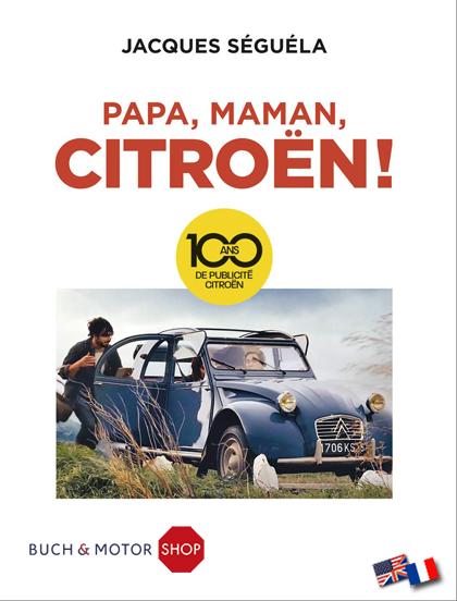 Papa Maman Citroen