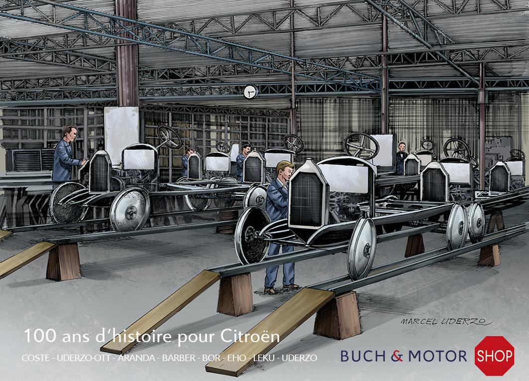 100 ans d'histoire pour Citroën 1919 - 2019 du Franck Coste