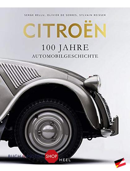 citroen 100 jahre automobilgeschichte