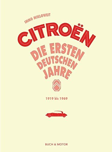 citroen die ersten deutschen jahre