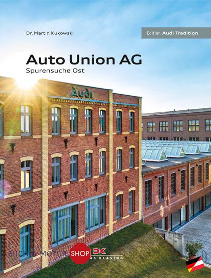 Auto Union AG Spurensuche Ost