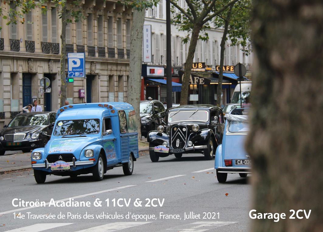 Citroën Acadiane & Traction Avant - 14e traverseée de Paris estivale en véhicules anciens - Garage 2CV